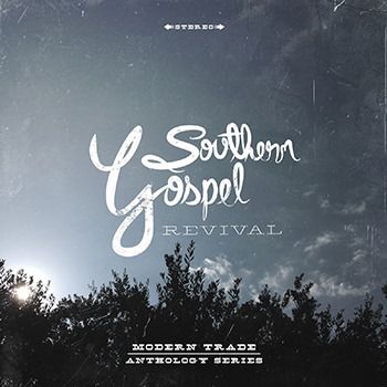 A Southern Gospel Revival | Modern Trade - Film & Photography